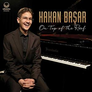 Hakan Başar - On Top of the Roof (2019)
