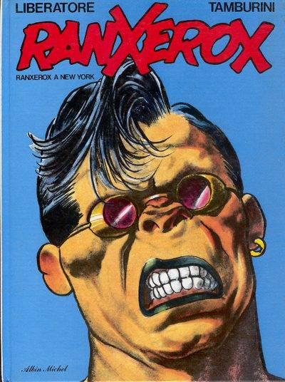 [French BDz] RanXerox - 3 Tomes
