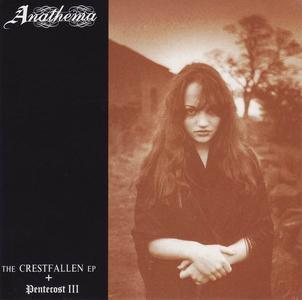 Anathema - The Crestfallen EP (1992) + Pentecost III (1995) [Japanese Edition 1996]