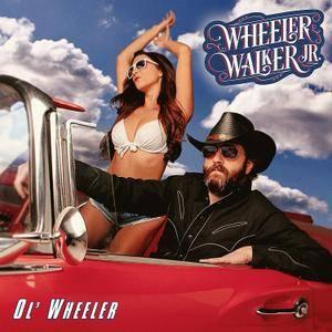 Wheeler Walker Jr. - Ol' Wheeler (2017)