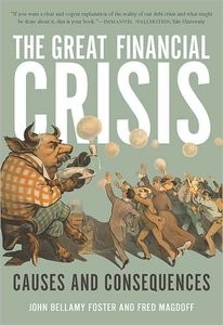The Great Financial Crisis: Causes and Consequences (repost)