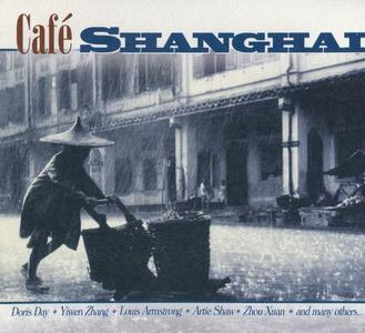 V.A. - Café Shanghai (2008)