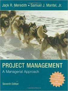 Project Management: A Managerial Approach (7th Edition)