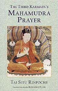 The Third Karmapa's Mahamudra Prayer [Repost]