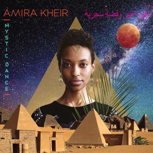 Amira Kheir - Mystic Dance (2018)