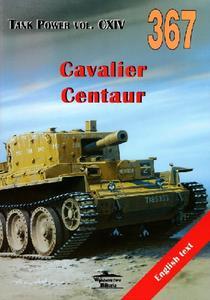 Cavalier Cantaur - Tank Power Vol. CXIV (Wydawnictwo Militaria 367)