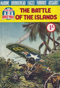 Picture Stories of World War II 005 - The Battle of the Islands [1960] (Mr Tweedy