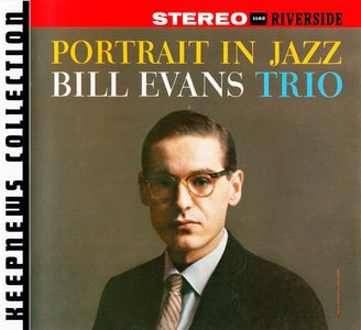 Bill Evans Trio - Portrait In Jazz (1959) {2008 Riverside} [Keepnews Collection Complete Series] (Item #26of27)