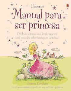 Manual para ser princesa, de Susanna Davidson y Mike Gordon