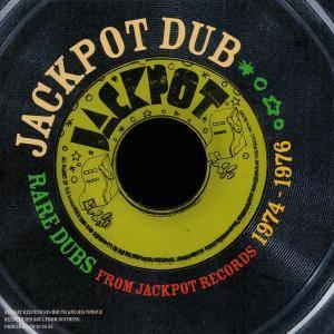VA - Jackpot Dub: Rare Dubs From Jackpot Records 1974-1976 (2014)