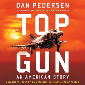 Topgun: An American Story [Audiobook]