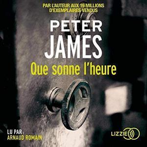 """Peter James, """"Que sonne l'heure"""""""