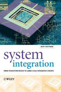 System Integration: From Transistor Design to Large Scale Integrated Circuits (Repost)