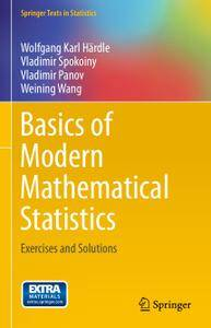 Basics of Modern Mathematical Statistics: Exercises and Solutions (Repost)