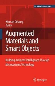 Ambient Intelligence with Microsystems: Augmented Materials and Smart Objects