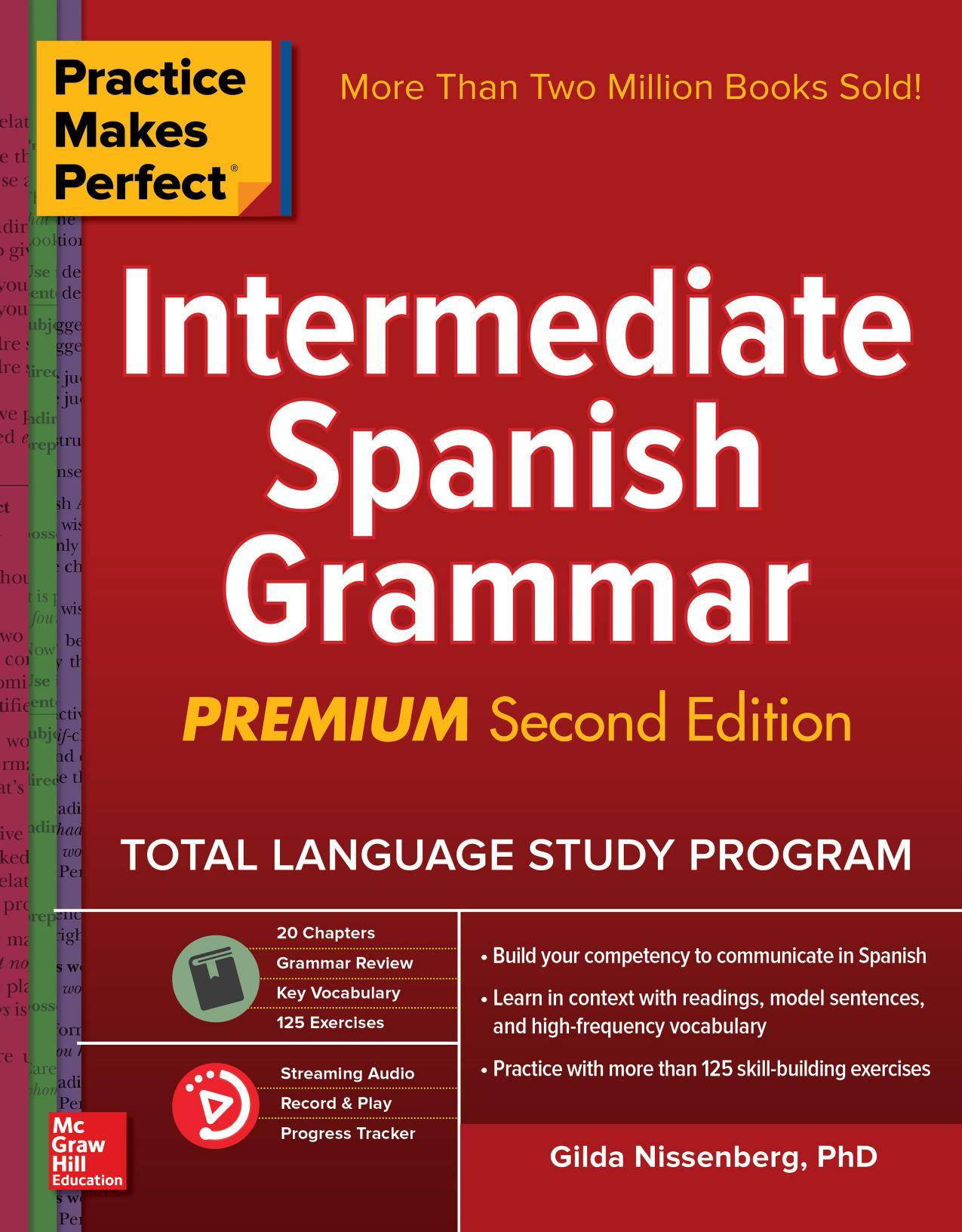 Practice Makes Perfect: Intermediate Spanish Grammar, Premium 2nd Edition