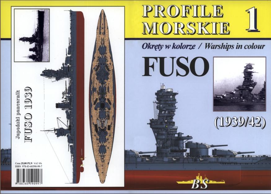 Profile Morskie 1 (Okręty w kolorze/Warships in Colour): FUSO (1939/42)