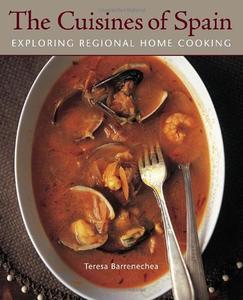 Cuisines of Spain: Exploring Regional Home Cooking