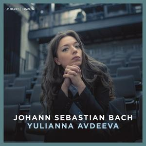 Yulianna Avdeeva - Bach: English Suite No. 2 - Toccata in D Major - Overture in the French Style (2017)