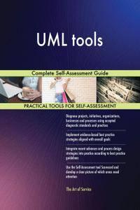 UML tools Complete Self-Assessment Guide