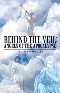 Behind the Veil: Angels of the Apocalypse