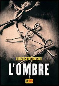 L'Ombre - Stephen Lloyd Jones