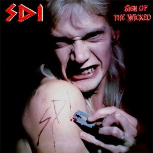 SDI - Sign Of The Wicked (1988) {2014 Scratchcore}