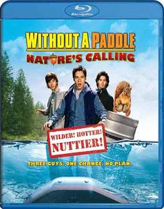 Without a Paddle: Nature's Calling (2009)