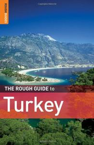 The Rough Guide to Turkey, 7 edition (repost)
