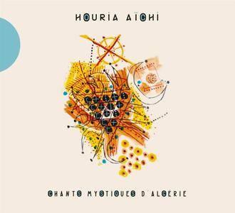 Houria Aïchi - Chants mystiques d'Algérie (2017)
