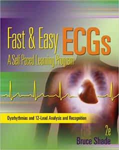 Fast and Easy ECGs: A Self-Paced Learning Program 2nd Edition