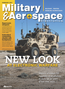 Military & Aerospace Electronics - February 2021