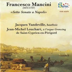 Jaques Vandeville, Jean-Michel Louchart - Mancini: Sette Sonate a Napoli (2016)