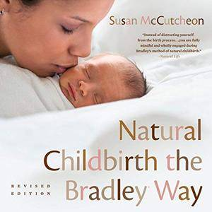 Natural Childbirth the Bradley Way [Audiobook]