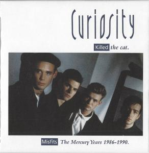 Curiosity Killed The Cat - Misfits: The Mercury Years 1986-1990 (2018)