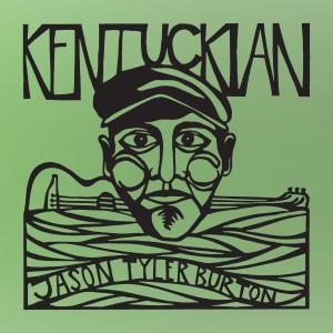 Jason Tyler Burton - Kentuckian (2019)
