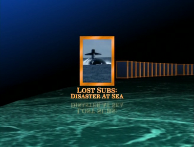Lost Subs - Disaster at Sea (2002)