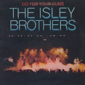 The Isley Brothers - Go For Your Guns (1977) T-Neck/PZ 34432 - US 1st Pressing - LP/FLAC In 24bit/96kHz