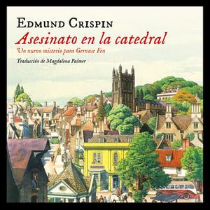 «Asesinato en la catedral» by Edmund Crispin