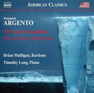 Brian Mulligan & Timothy Long - Dominick Argento: The Andrée Expedition - From the Diary of Virginia Woolf (2017)