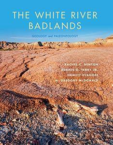 The White River Badlands: Geology and Paleontology