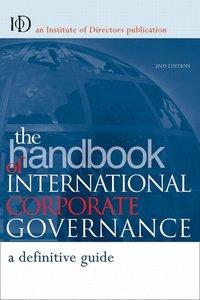 The Handbook of International Corporate Governance: A Definitive Guide (repost)