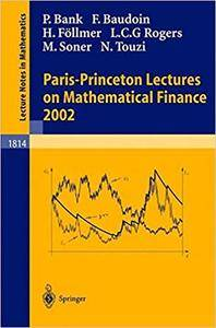 Paris-Princeton Lectures on Mathematical Finance 2002 (Repost)