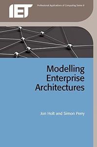 Modelling Enterprise Architectures