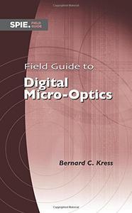Field Guide to Digital Micro-Optics