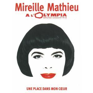 Mireille Mathieu - Une place dans mon coeur (Live à l'Olympia 2005) (2005)