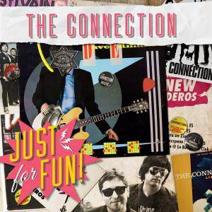 The Connection - Just For Fun (2016) [Digital Release]