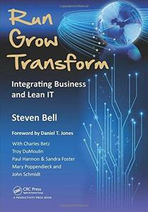 Run Grow Transform: Integrating Business and Lean IT (Repost)