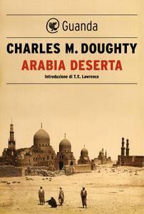 Charles M. Doughty - Arabia deserta