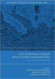 The European Union and Global Emergencies: A Law and Policy Analysis